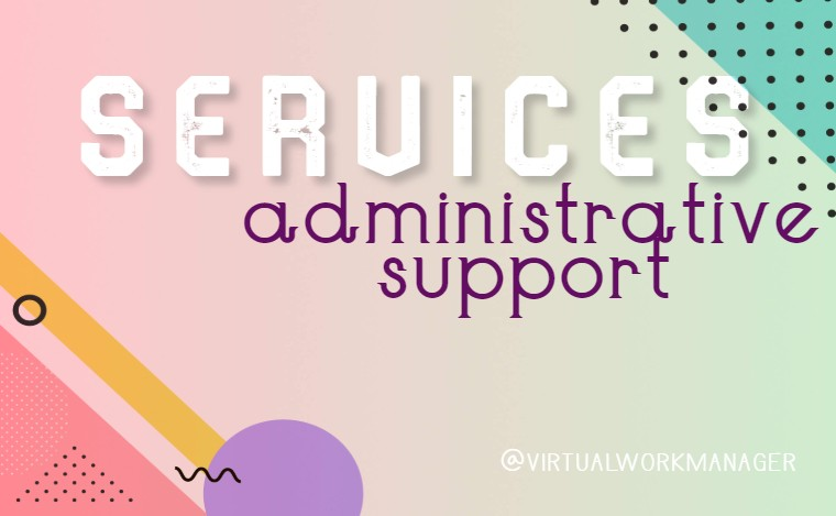 Administrative Support | Let's get things done!