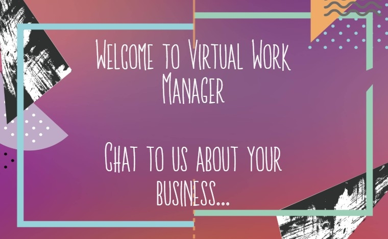 Welcome to Virtual Work Manager – What we're about