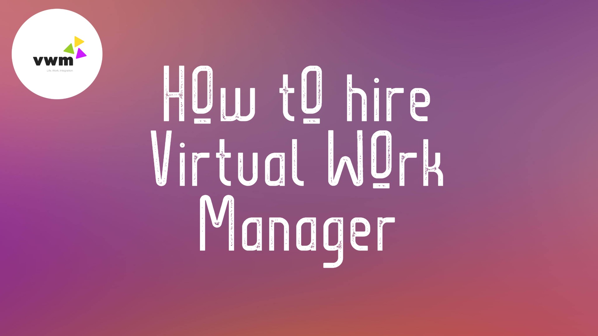 How to hire virtual work manager for tasks and projects