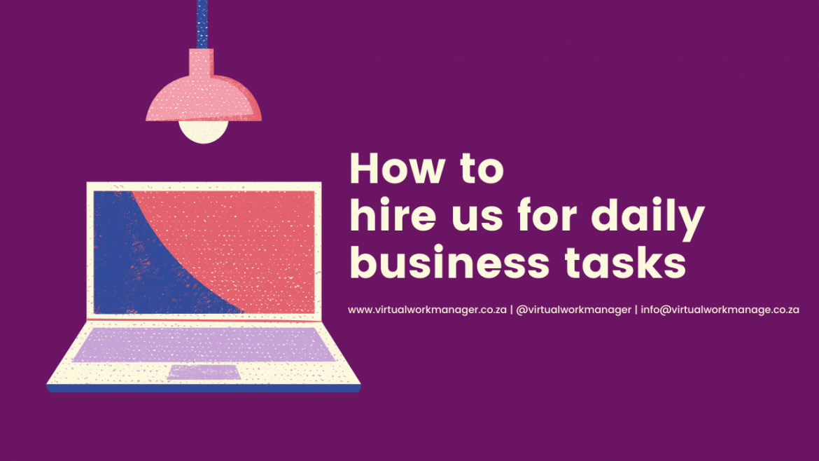 How to hire us for daily business tasks