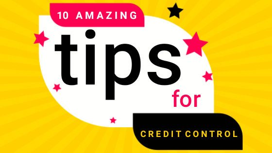 10 Amazing Tips for Credit Control Teams!